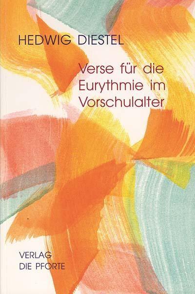 Verse für die Eurythmie im Vorschulalter und zum Erzählen und Spielen