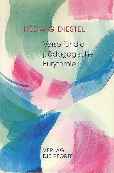 Verse für die pädagogische Eurythmie und den rhythmischen Unterricht