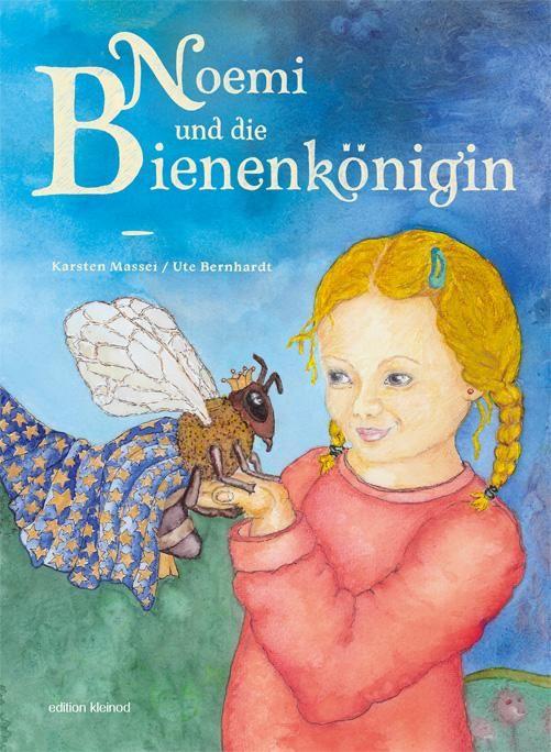 Noemie und die Bienenkönigin