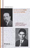 Rainer Maria Rilke – Franz Kafka